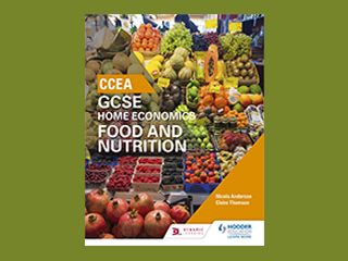 CCEA GCSE Home Economics: Food and Nutrition Specification