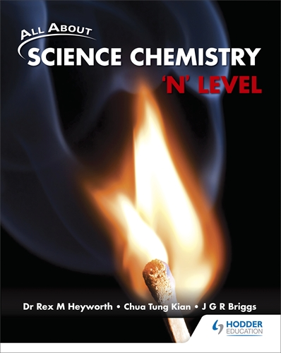 All About Science Chemistry: 'N' Level Textbook: Galore Park
