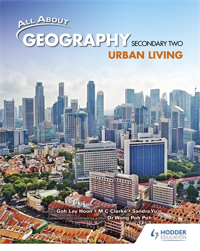 All About Geography Secondary 2 Urban Living Textbook
