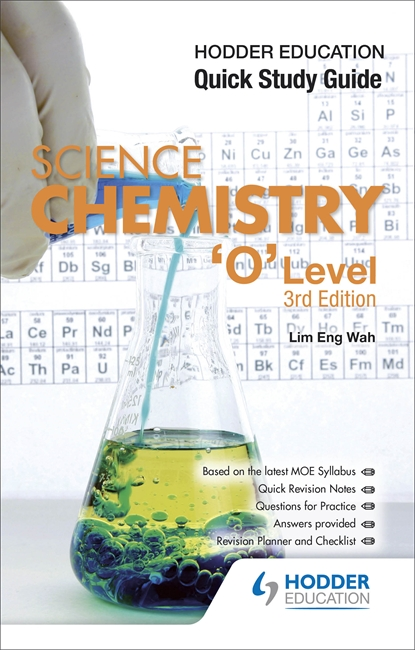 Hodder Education Quick Study Guide Chemistry 'O' Level (3rd Edition