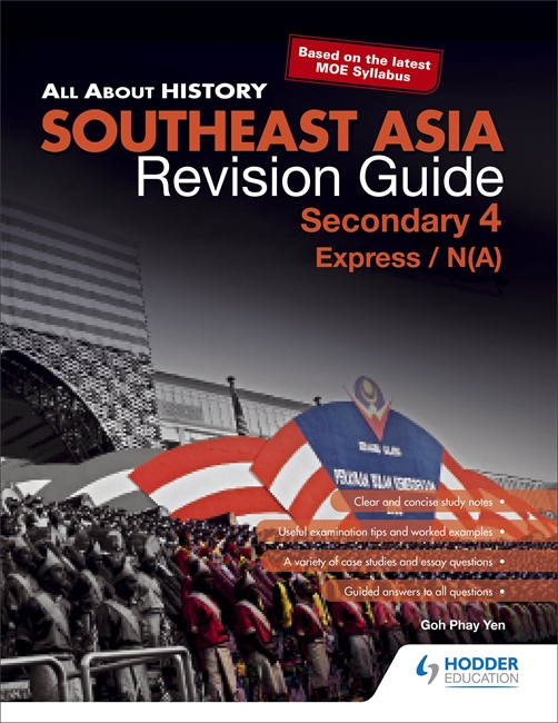 All About History Southeast Asian History Revision Guide Secondary 4